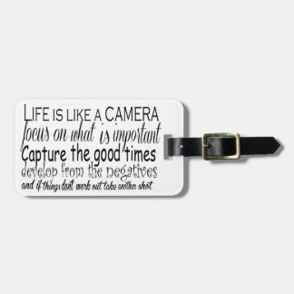 Life is like a camera tag for luggage