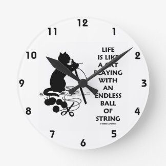 Life Is Like A Cat Playing Endless Ball String Wallclock