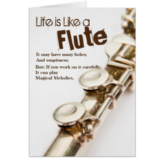 Life is Like a Flute Greeting Card