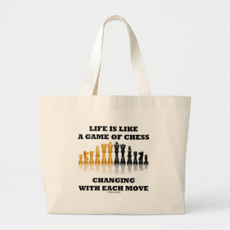 Life Is Like A Game Of Chess (Chess Attitude) Large Tote Bag