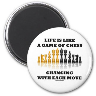 Life Is Like A Game Of Chess (Chess Attitude) Fridge Magnet