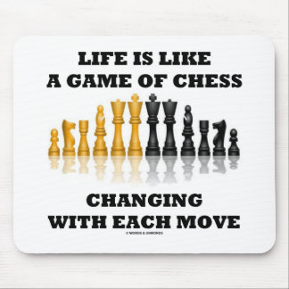 Life Is Like A Game Of Chess (Chess Attitude) Mouse Pad