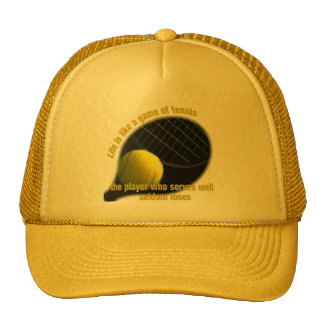 Life is like a game of tennis trucker hat