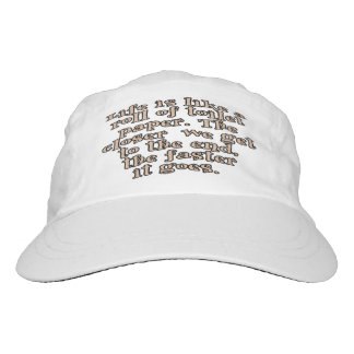Life is like a roll of toilet paper... headsweats hat