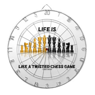 Life Is Like A Twisted Chess Game (Chess Set) Dartboard With Darts