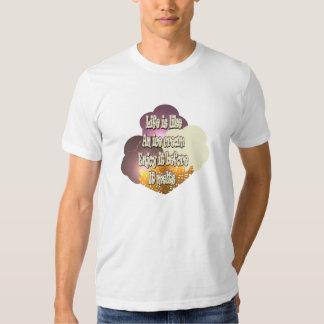 Life Is Like An Ice Cream... Shirt