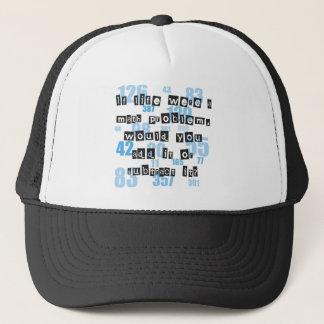 Life is like math trucker hat