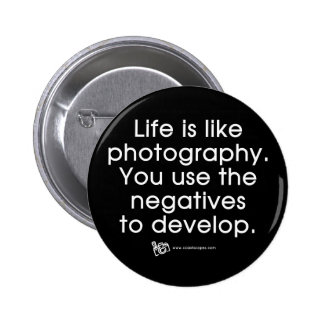 Life Is Like Photography Buttons