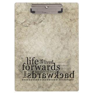 Life is Lived Forwards Understood Backwards Clipboard