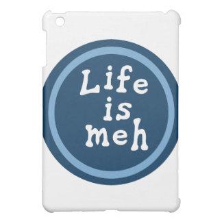 Life is Meh iPad Mini Cover