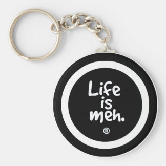 Life is Meh Keychain