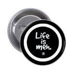 Life is Meh Pin