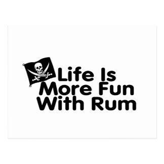 Life Is More Fun With Rum Postcard