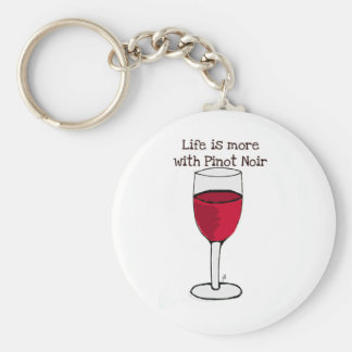 LIFE IS MORE WITH PINOT NOIR...wine print by jill Basic Round Button Keychain