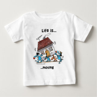 Life is Moving Baby T-Shirt