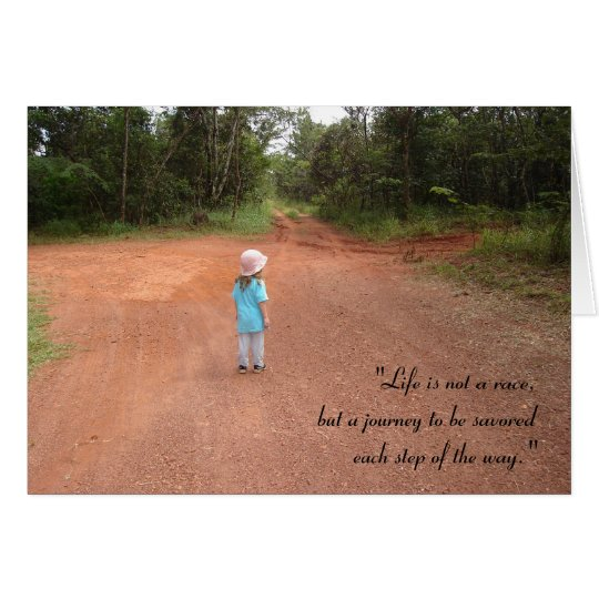 """""""Life is not a race..."""" Card"""