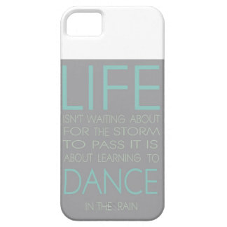 Life is Not About Waiting For The Storm To Pass It iPhone SE/5/5s Case