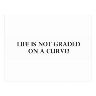 Life is Not Graded on a Curve.pdf Postcard