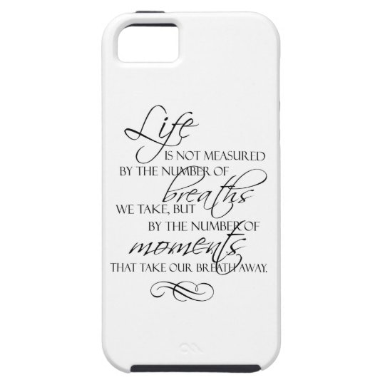 Life Is Not Measured By The Breaths We Take Quote iPhone SE/5/5s Case