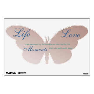 Life is Not Measured Pink Butterfly Wall Decal