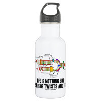 Life Is Nothing But A Series Of Twists And Turns 18oz Water Bottle