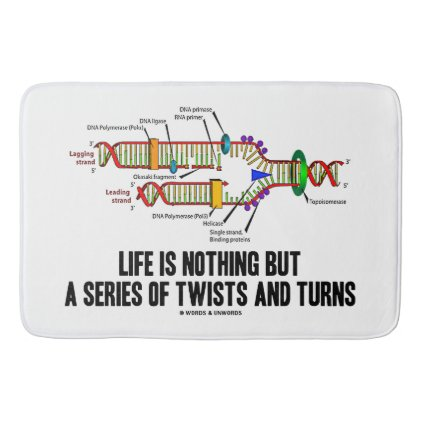Life Is Nothing But A Series Of Twists & Turns DNA Bathroom Mat