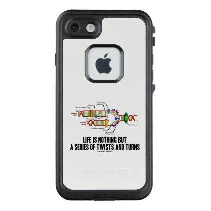 Life Is Nothing But A Series Of Twists & Turns DNA LifeProof FRĒ iPhone 7 Case