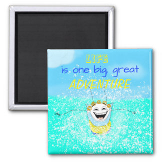 Life Is One Big, Great Adventure Magnet