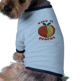 Life Is Peachy Doggie T Shirt