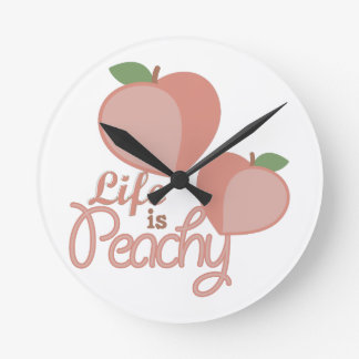 Life Is Peachy Round Clock