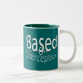 Life Is Perception Two-Tone Coffee Mug