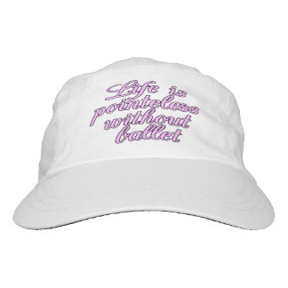 Life is pointeless without ballet hat