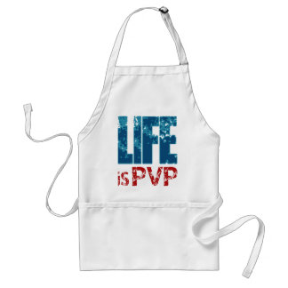 Life is PVP Gamer Design Adult Apron