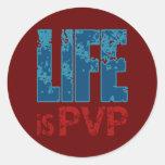 Life is PVP Gamer Design Classic Round Sticker