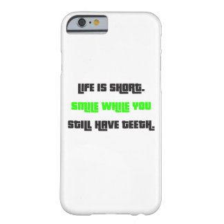 Life is short. barely there iPhone 6 case