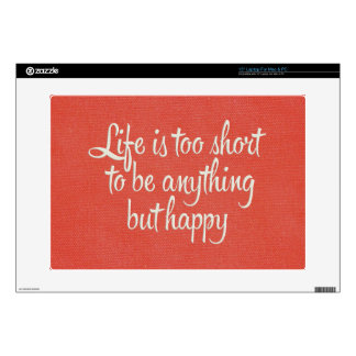 """Life is Short Be Happy Red Canvas 15"""" Laptop Decal"""