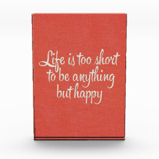 Life is Short Be Happy Red Canvas Award