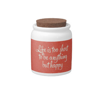 Life is Short Be Happy Red Canvas Candy Jar