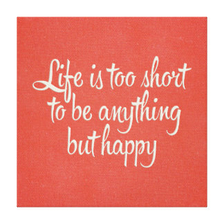 Life is Short Be Happy Red Canvas Canvas Print