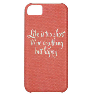 Life is Short Be Happy Red Canvas Cover For iPhone 5C