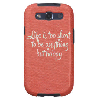 Life is Short Be Happy Red Canvas Samsung Galaxy SIII Covers