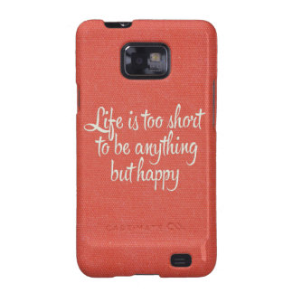 Life is Short Be Happy Red Canvas Samsung Galaxy SII Cases
