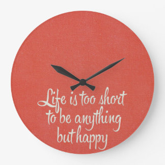 Life is Short Be Happy Red Canvas Clocks