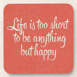 Life is Short Be Happy Red Canvas Drink Coasters
