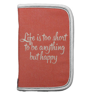 Life is Short Be Happy Red Canvas Folio Planner