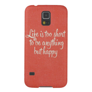 Life is Short Be Happy Red Canvas Galaxy S5 Case
