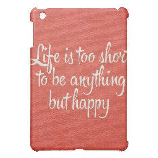 Life is Short Be Happy Red Canvas iPad Mini Cover