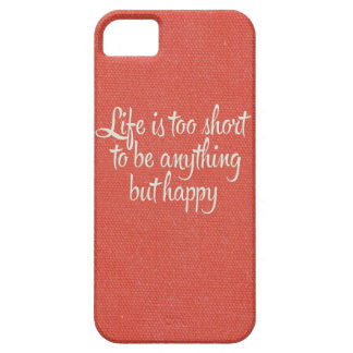 Life is Short Be Happy Red Canvas iPhone 5 Cover