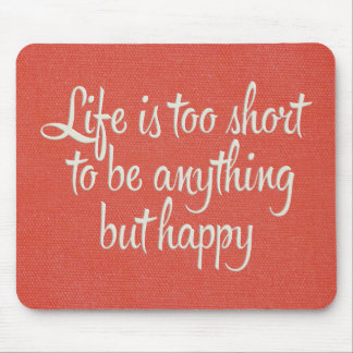 Life is Short Be Happy Red Canvas Mouse Pad