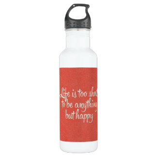 Life is Short Be Happy Red Canvas 24oz Water Bottle